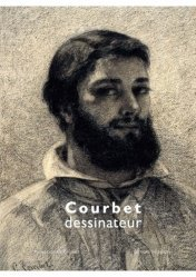 Dernières parutions sur Dessin, Courbet dessinateur