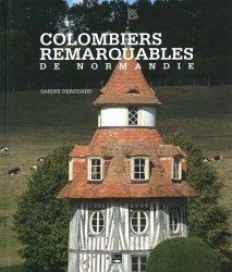 Dernières parutions sur Architecture en France et en région, Colombiers remarquables de Normandie