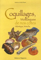 Souvent acheté avec Guide des Coquillages de France, le Coquillages, mollusques de nos côtes Atlantique, Manche