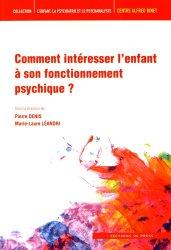 Dernières parutions sur L'enfant avant 3 ans, Comment intéresser l'enfant à son fonctionnement psychique ?