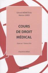 Dernières parutions dans Ouvrages généraux, Cours de droit médical