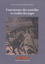 Dernières parutions dans Droit & science politique, Concurrence des contrôles et rivalité des juges