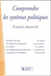 Dernières parutions dans Savoir penser, Comprendre les systèmes politiques