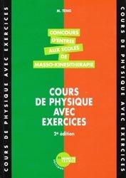 Souvent acheté avec La chimie aux concours paramédicaux, le Cours de physique avec exercices Concours d'entrée aux écoles de masso-kinésithérapie