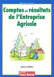 Souvent acheté avec Entreprise agricole et optimisation fiscale, le Comptes et résultats de l'entreprise agricole