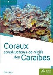 Dernières parutions sur Biologie et physiologie animale, Coraux constructeurs de récifs des Caraïbes