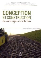 Dernières parutions sur Construction durable, Conception et construction des ouvrages en terre en sols fins