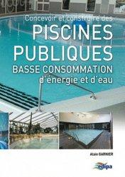 Dernières parutions sur Piscines, Concevoir et construire des Piscines publiques
