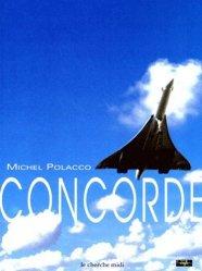 Dernières parutions dans Ciels du monde, Concorde