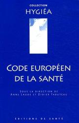 Dernières parutions dans Hygiéa, Code européen de la santé