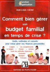 Dernières parutions dans Gestion et Organisation, Comment bien gérer son budget familial en temps de crise... mais pas seulement https://fr.calameo.com/read/005884018512581343cc0