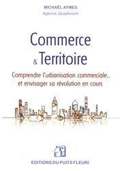 Dernières parutions sur Urbanisme, Commerce & Territoire