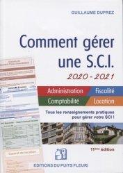 Dernières parutions dans Gestion et Organisation, Comment gérer une SCI. Edition 2020-2021