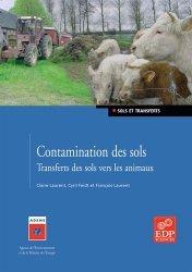 Souvent acheté avec Les boues résiduaires : quelles caractérisations et quels impacts environnementaux pour l'épandage agricole ?, le Contamination des sols