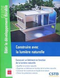 Souvent acheté avec Tous les assemblages du bois et leurs utilisations, le Construire avec la lumière naturelle