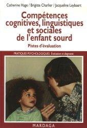 Dernières parutions dans Pratiques psychologiques, Compétences cognitives, linguistiques et sociales de l'enfant sourd