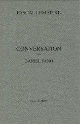 Dernières parutions dans Conversation avec, Conversation avec Pascal Lemaître