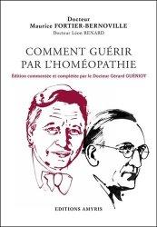 Dernières parutions sur Applications thérapeutiques, Comment guérir par l'homeopathie
