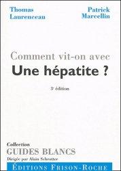 Dernières parutions sur Hépatologie, Comment vit-on avec une hépatite?