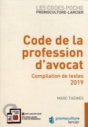 Dernières parutions sur Avocats, Code de la profession d'avocat. Compilation de textes, Edition 2019