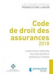 Nouvelle édition Code de droit des assurances. Edition 2018