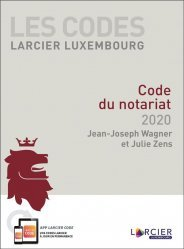 Dernières parutions sur Notariat, Code du notariat. Edition 2020