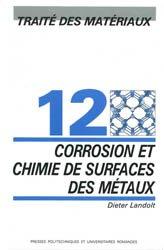 Dernières parutions dans Traité des matériaux, Corrosion et chimie de surfaces des métaux (TM volume 12)