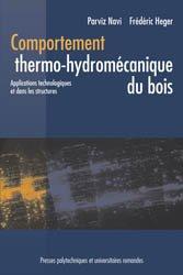 Dernières parutions dans Matériaux, Comportement thermo-hydromécanique du bois