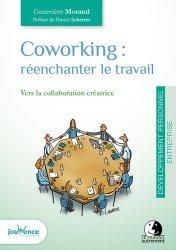 Dernières parutions dans Les maxi pratiques, Coworking : réenchanter le travail. Vers la collaboration créatrice