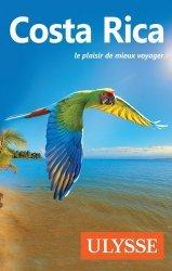 Dernières parutions dans Les guides Ulysse, Costa Rica. 13e édition