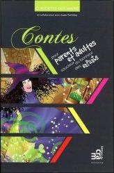 Dernières parutions dans Psychologie, Contes à l'usage des parents et autres adultes soucieux du bonheur des enfants