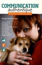 Dernières parutions dans Santé Bien-être, Communication authentique entre êtres humains et animaux
