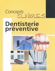 Souvent acheté avec Tests biologiques en odontologie, le Concepts clinique en dentisterie préventive