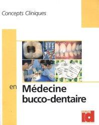 Souvent acheté avec Dictionnaire francophone des termes d'odontologie conservatrice 2010, le Concepts cliniques en médecine buccodentaire