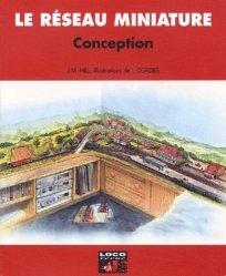 Dernières parutions dans Le réseau miniature, Conception. Les bonnes directives pour un réseau vraisemblable