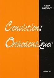 Souvent acheté avec Parodonties sévères et orthodontie, le Convictions orthodontiques
