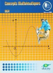 Souvent acheté avec Mathématiques 1re Bac Pro - Enseignement agricole (2018), le Concepts Mathématiques MG4