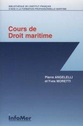 Dernières parutions dans Bibliothèque de l'IFPM, Cours de droit maritime
