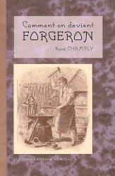 Dernières parutions sur Forgeron, Comment on devient Forgeron