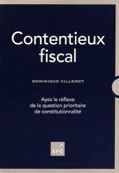 Dernières parutions sur Contentieux fiscaux, Contentieux fiscal. Ayez le réflexe de la question prioritaire de constitutionnalité