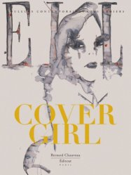 Dernières parutions dans Les Cahiers, Cover Girl