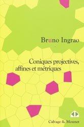 Dernières parutions dans Mathématiques en devenir, Coniques projectives, affines et métriques