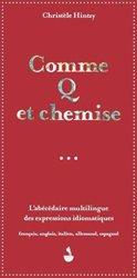 Nouvelle édition Comme q et chemise, l'abécédaire multilingue des expressions idiomatiques