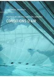 Dernières parutions sur Architecture - Urbanisme, Conditions d'air