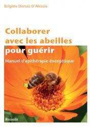 Collaborer avec les abeilles pour guérir