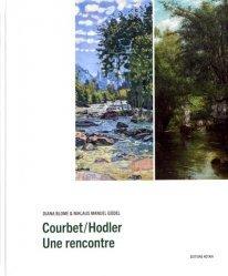Dernières parutions sur XIXéme siécle, Courbet/Hodler. Une rencontre