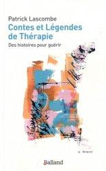 Dernières parutions sur Thérapies diverses, Contes et légendes de thérapie