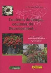 Dernières parutions sur Paysagisme urbain, Couleurs du temps, couleurs du fleurissement...