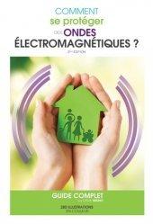 Dernières parutions sur Déchets - Pollutions, Comment se protéger des ondes électromagnétiques ?