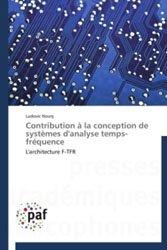 Dernières parutions sur Télécommunications, Contribution à la conception de systèmes d'analyse temps-fréquence